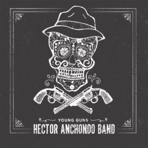 Hector Anchondo - Young Guns